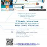 IV Cátedra Internacional del Territorio y el Espacio Público