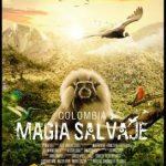 "Cine-foro Ambiental  ""Colombia: Magia Salvaje"""