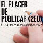 2do CURSO EL PLACER DE PUBLICAR