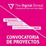 """CONVOCATORIA DE PROYECTOS – XI SEMINARIO INTERNACIONAL: """"THE DIGITAL REVEAL"""""""