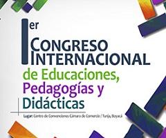 Ier CONGRESO INTERNACIONAL DE EDUCACIONES, PEDAGOGÍAS Y DIDÁCTICAS.