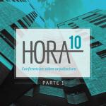 Hora 10 – Parte 1 Octubre