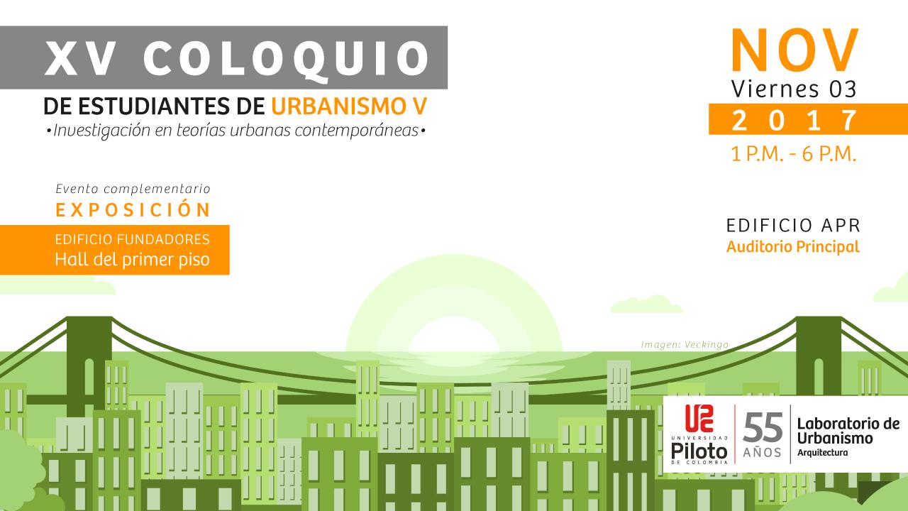 COM-310-172_INV_XV-Coloquio-de-estudiantes-de-urbanismo-Vf