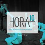 Hora 10 – Parte 1 Febrero