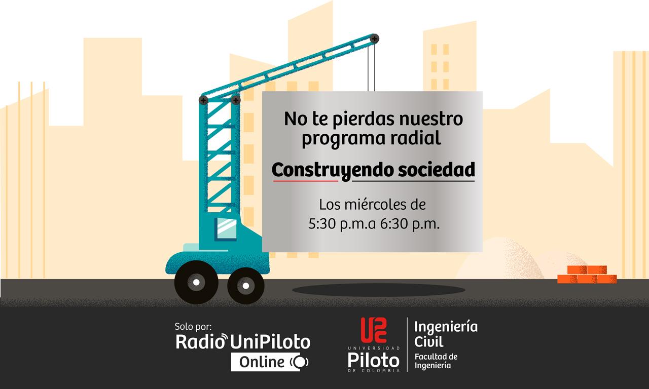 CONSTRUYENDO SOCIEDAD (RADIO UNIPILOTO ON-LINE)