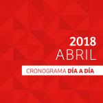 CRONOGRAMA DÍA A DÍA // ABRIL – 2018