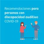 Recomendaciones a tener en cuenta para personas con discapacidad auditiva