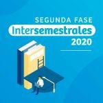 Intersemestrales 2020 Segunda Fase