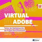 Miércoles de Adobe – Taller de Optimización de Flujos Documentales