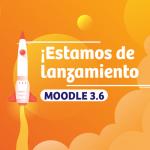 Estamos de lanzamiento Moodle 3.6