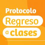 Protocolo Regreso a Clases