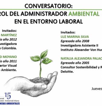 CONVERSATORIO: El rol del Administrador Ambiental en el entorno laboral.