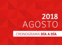 CRONOGRAMA DÍA A DÍA // AGOSTO – 2018