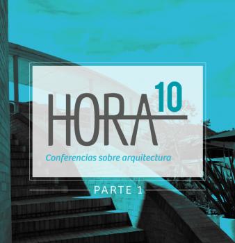 Hora 10 – Parte 1 Septiembre 18