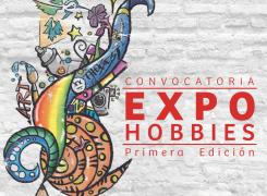 CONVOCATORIA EXPOHOBBIES – 1ª EDICIÓN