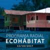 Programa radial Ecohábitat – Octubre 12