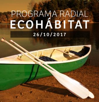 Programa radial Ecohábitat – Octubre 26