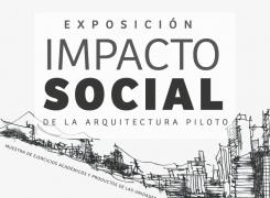 Impacto Social de la Arquitectura Piloto