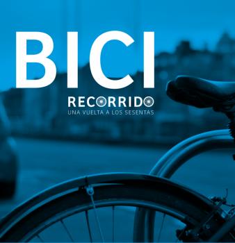 Bicirecorrido, Una vuelta a los sesentas – 20 de Octubre