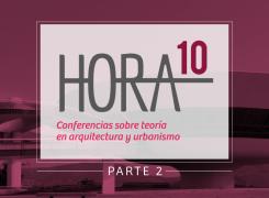 HORA 10 – PARTE 2 NOVIEMBRE