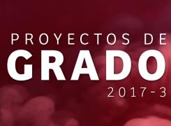 Sustentación Proyectos de Grado 2017-3