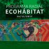 Programa radial Ecohábitat – Noviembre 16