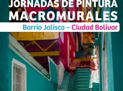 Jornadas de pintura Macromurales   Barrio Jalisco – Ciudad Bolívar