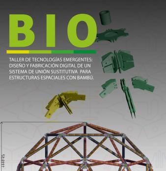BIO+ARQUITECTURA TALLER DE TECNOLOGÍAS SUSTENTABLES CON BAMBÚ
