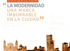 """Exposición de """"la modernidad, una marca imborrable de ciudad"""""""