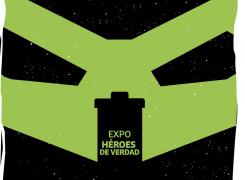 Expo héroes de verdad