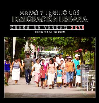 MAPAS Y TERRITORIOS – INMIGRACIÓN URBANA
