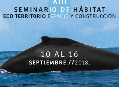 XIII SEMINARIO DE HÁBITAT ECO TERRITORIO ESPACIO Y CONSTRUCCIÓN