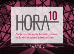 HORA 10 – PARTE 2 // SEPTIEMBRE – 2018