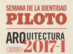 Programación Semana de la Identidad Piloto – Arquitectura