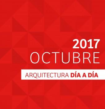 DÍA A DÍA ARQUITECTURA / CRONOGRAMA / OCTUBRE – 2017