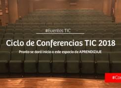 Ciclo de Conferencias TIC 2018