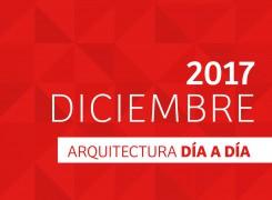 DÍA A DÍA ARQUITECTURA / CRONOGRAMA / DICIEMBRE – 2017