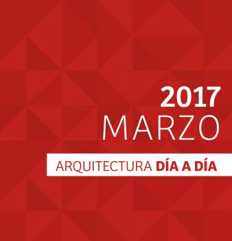 Día a día Arquitectura / Cronograma / Marzo – 2017
