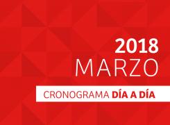 CRONOGRAMA DÍA A DÍA // MARZO – 2018