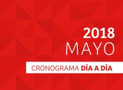 CRONOGRAMA DÍA A DÍA // MAYO – 2018