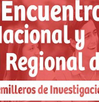 I Encuentro Nacional y II Regional de Semilleros de Investigación.