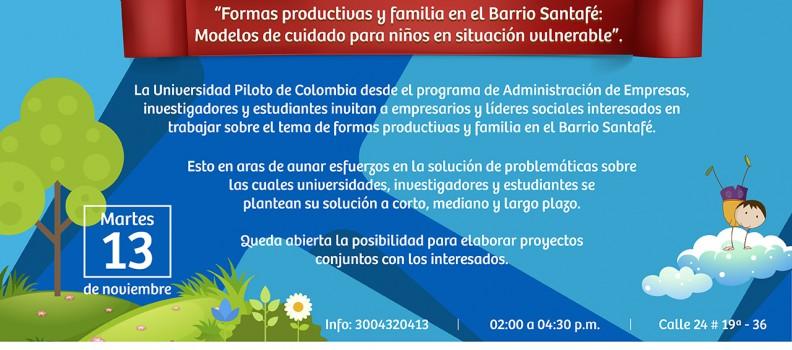 """""""Formas productivas y familia en el barrio Santafé: Modelos de cuidado para niños en situación vulnerable"""""""