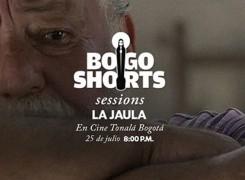 BOGOSHORTS SESSIONS – LA JAULA