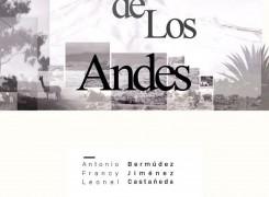 """EXPOSICIÓN: """"EL CORAZÓN DE LOS ANDES"""""""