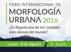 Foro Internacional de Morfología Urbana /2016