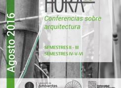 Hora 10 Parte 1: Conferencias sobre arquitectura /Agosto-2016