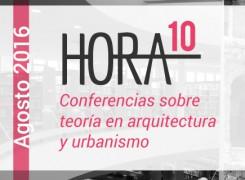 Hora 10 Parte 2: Conferencias sobre arquitectura /Agosto-2016