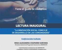 """LECTURA INAUGURAL """"LA INNOVACIÓN SOCIAL COMO EJE DE DESARROLLO"""