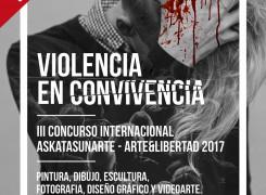 CERTAMEN ARTÍSTICO INTERNACIONAL: ASKATASUNARTE-ARTE Y LIBERTAD 2017