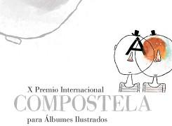 X PREMIO INTERNACIONAL COMPOSTELA DE ÁLBUMES ILUSTRADOS